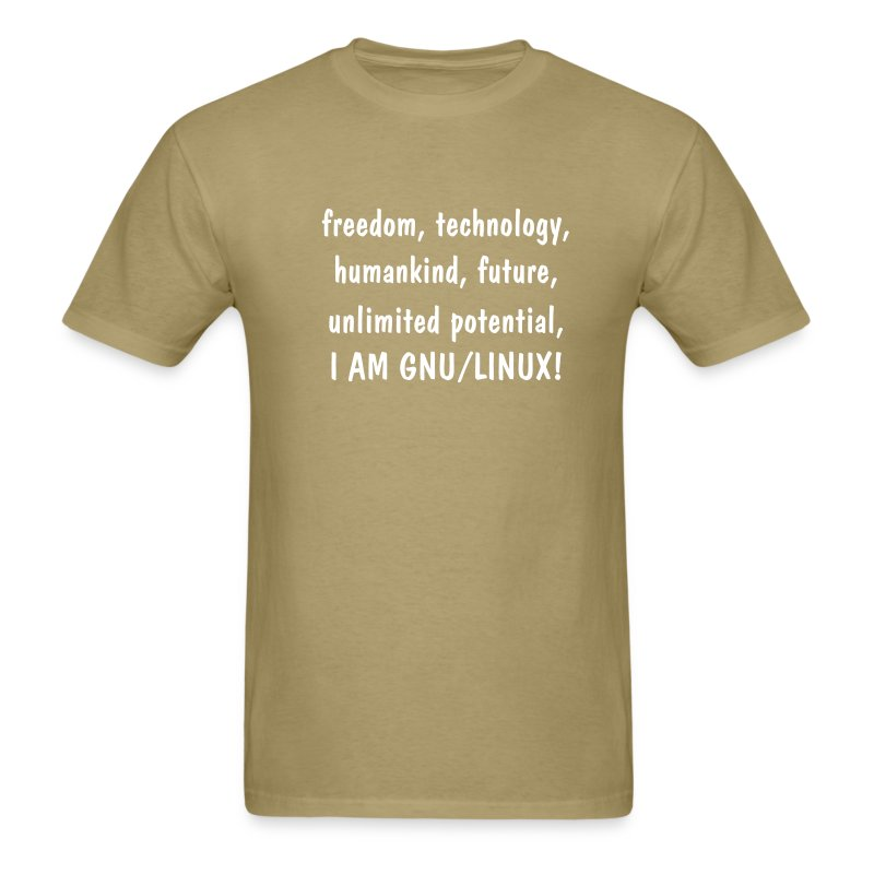 freedom, technology, humankind, unlimited potential, I AM GNU/LINUX! - Men's T-Shirt