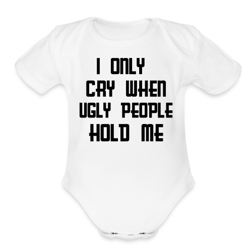 Baby Girls Cry One size - Organic Short Sleeve Baby Bodysuit