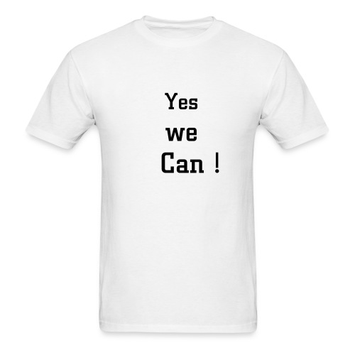 * Yes we can * unisex - Men's T-Shirt
