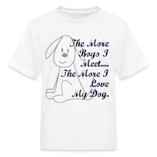 More Boys I Meet..... - Kids' T-Shirt