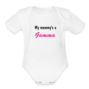 My Mommy's a Gamma Onsie - Short Sleeve Baby Bodysuit