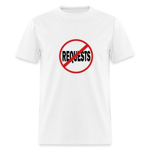 NO REQUEST - Men's T-Shirt