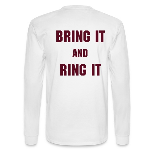 Bring It And Ring It - Men's Long Sleeve T-Shirt