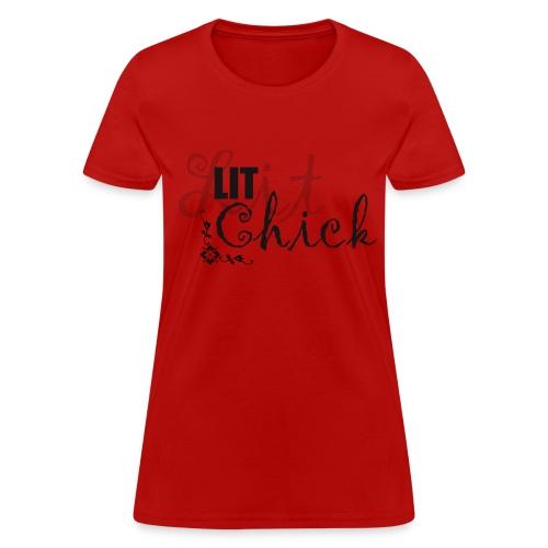 Red Lit Chick Tee - Women's T-Shirt