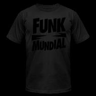 T-Shirts ~ Men's T-Shirt by American Apparel ~ Funk Mundial Black Is Black