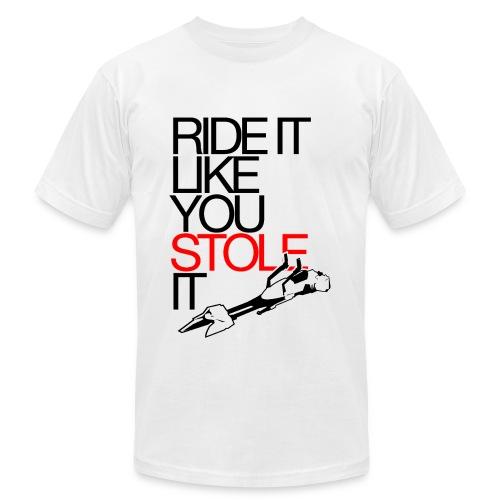 Ride It Like You Stole It - Men's Fine Jersey T-Shirt
