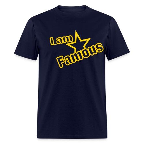 I AM Famous - Men's T-Shirt