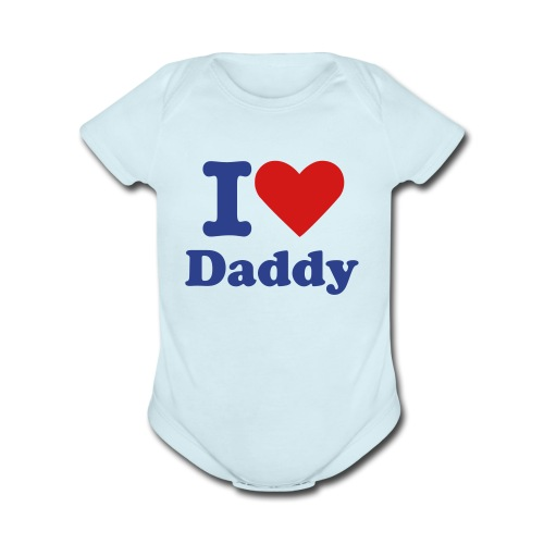 I Love Daddy - Organic Short Sleeve Baby Bodysuit