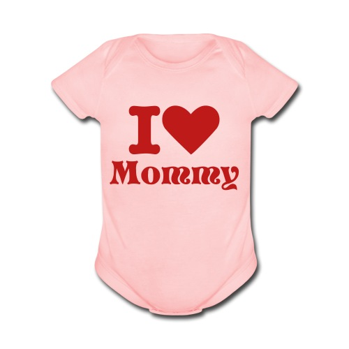 I Love Mommy - Organic Short Sleeve Baby Bodysuit