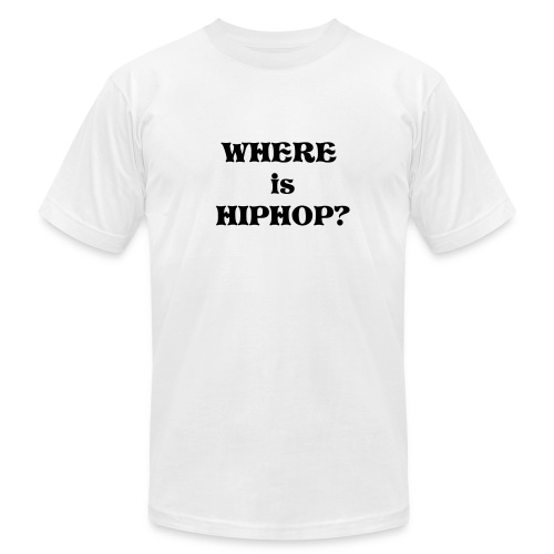 Where is HipHOP - Men's Fine Jersey T-Shirt