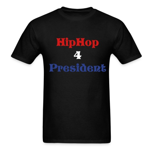 Hip Hop 4 President - Men's T-Shirt