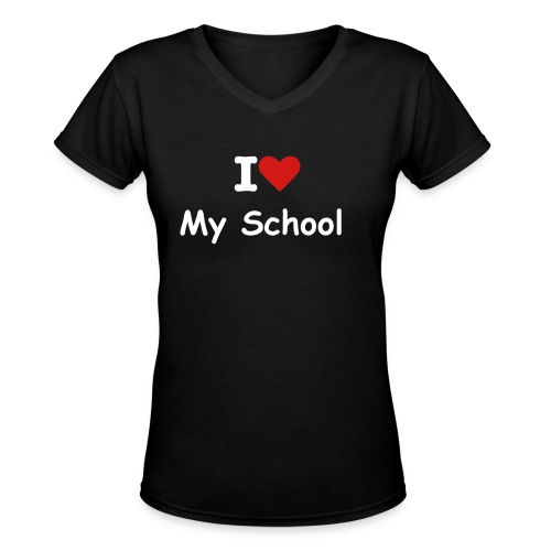 I love my school ladies v neck - Women's V-Neck T-Shirt