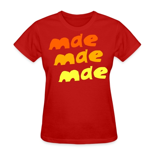 Mae Mae Mae (w) - Women's T-Shirt