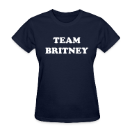 T-Shirts ~ Women's T-Shirt ~ TEAM BRITNEY T-Shirt Ladies