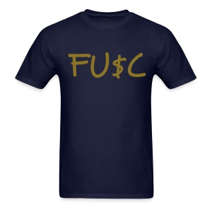 FU$C Navy - Men's T-Shirt