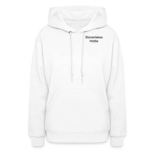 Stonerlake Lady that has it ALL - Women's Hoodie