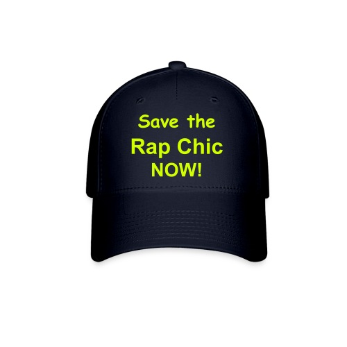 SAVE THE RAP CHIC HAT - Baseball Cap