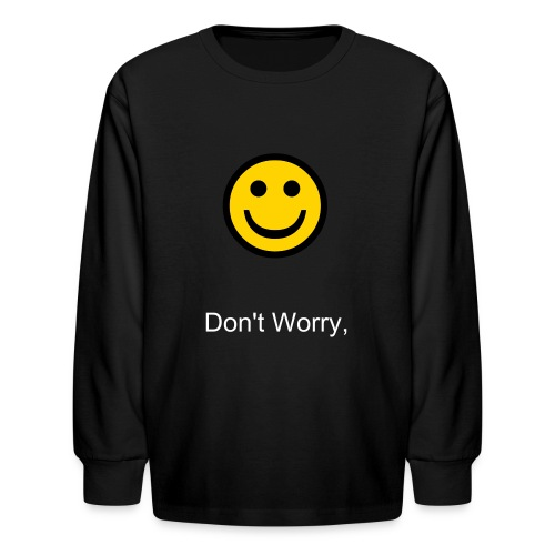 Kids Long Sleeve Don't Worry Be Happy-Black - Kids' Long Sleeve T-Shirt