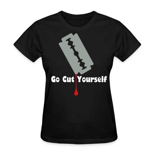 CUT UR SELF - Women's T-Shirt