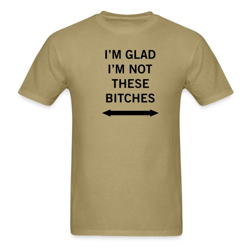 Khaki bitchestee T-Shirts (Short sleeve) - Men's T-Shirt