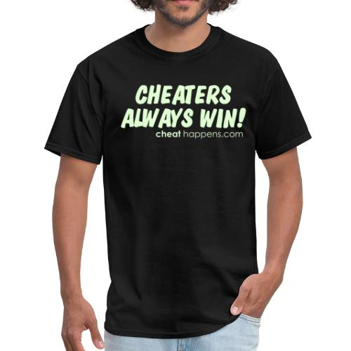 Cheaters always win - Men's T-Shirt