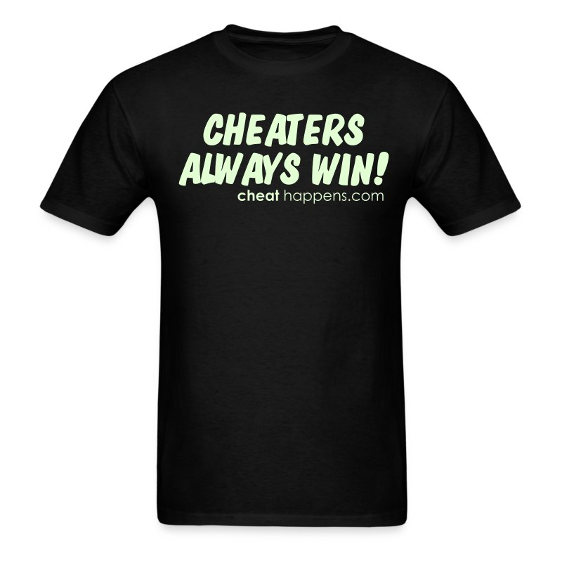 Cheaters always win - Men's T-Shirt