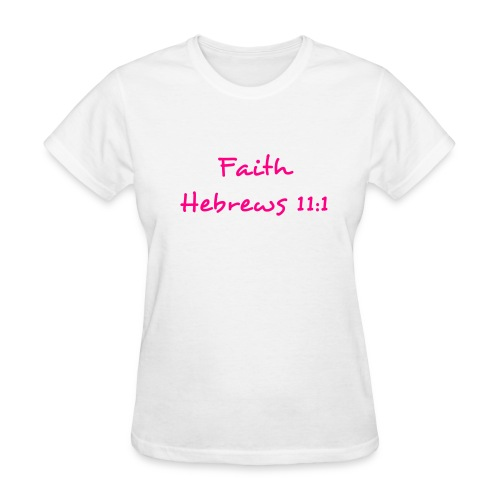 Faith - Women's T-Shirt