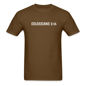 Colossians 3:16 - White Text Unbranded - Men's T-Shirt