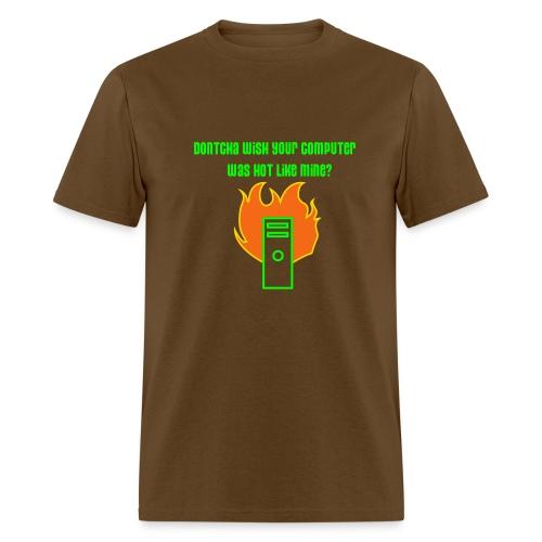 Computer Hot Like Mine - Men's T-Shirt