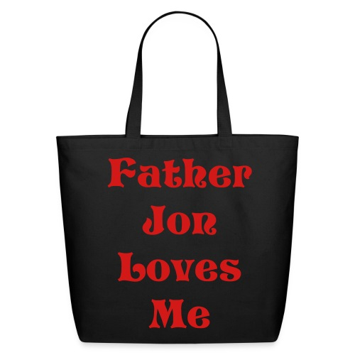 Father Jon Loves Me Natural Cotton Tote - Eco-Friendly Cotton Tote