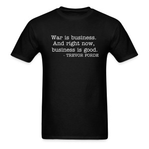 War is business - Men's T-Shirt