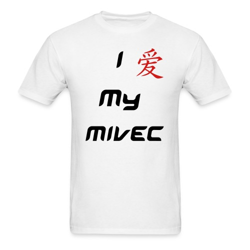 I Love My Mivec - Men's T-Shirt