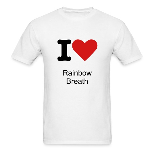 I Love Rainbow Breath Tee - Men's T-Shirt