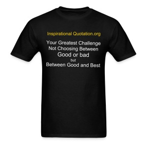 Your Greatest Challenge - Men's T-Shirt