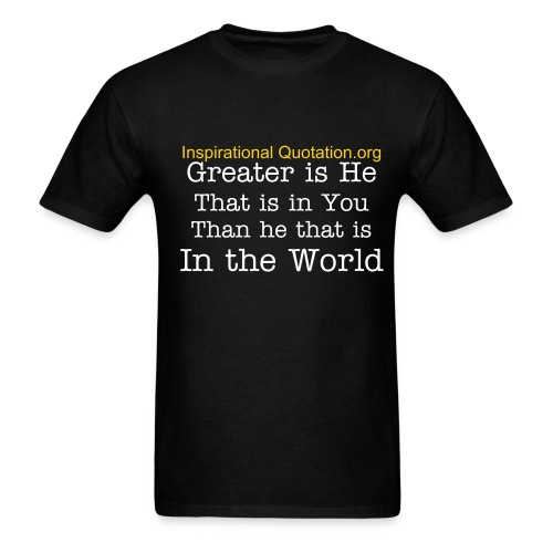 Greater is He That's in You - Men's T-Shirt
