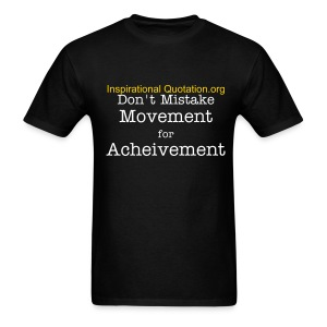 Movement vs Acheivement - Men's T-Shirt