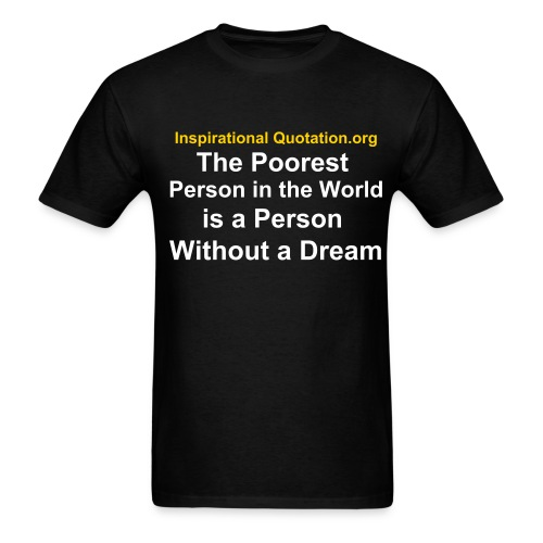 Poorest Person in the World - Men's T-Shirt