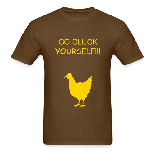 CLUCK YOURSELF - Men's T-Shirt