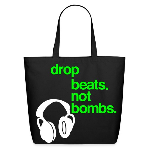 Drop BEATS not BOMBS - Eco-Friendly Cotton Tote
