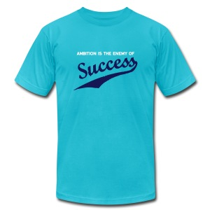 Ambition & Success - Men's T-Shirt by American Apparel