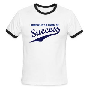 Ambition & Success - Men's Ringer T-Shirt