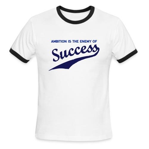 Ambition & Success - Men's Ringer T-Shirt