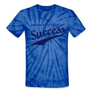 Ambition & Success - Unisex Tie Dye T-Shirt