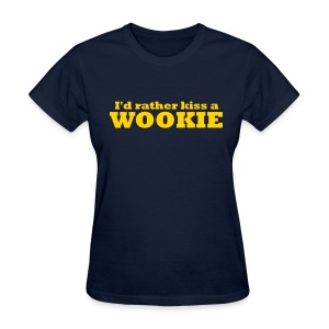 Kiss a Wookie - WLW - Women's T-Shirt