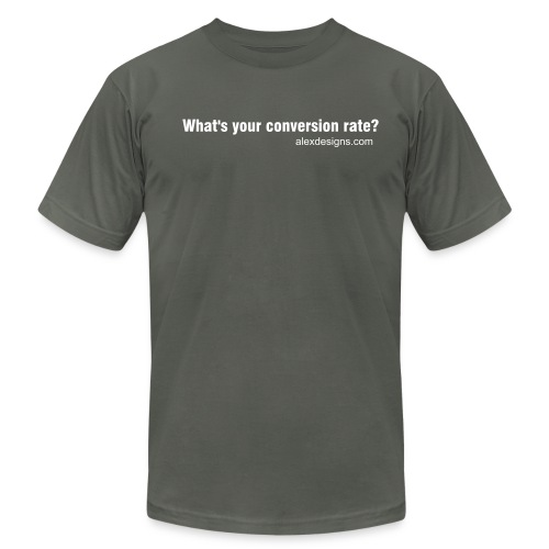What's Your Conversion Rate? - Men's Fine Jersey T-Shirt