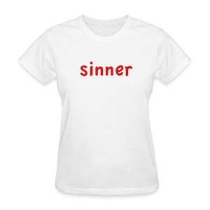 sinner - Women's T-Shirt