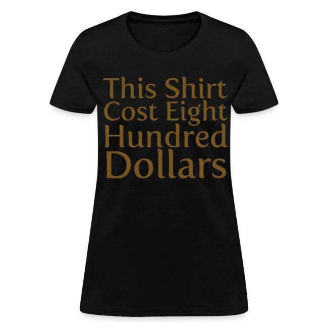 800 Dollar Shirt