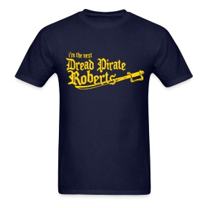 Dread Pirate Roberts - MLW - Men's T-Shirt