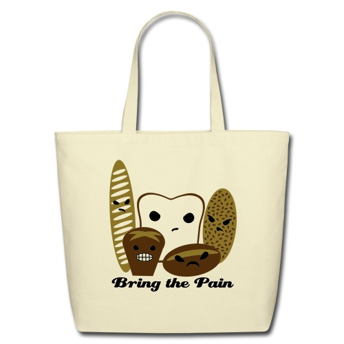 Bring the Pain Natural Tote (Large) - Eco-Friendly Cotton Tote
