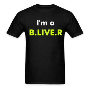 B.LIVE.R GUY  - Men's T-Shirt